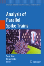 """Book publication by BCF/RIKEN members: """"Analysis of Parallel Spike Trains"""""""